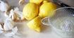 Лимон с чесън - прочиства блокажи на сърцето и регулира липидите в кръвта